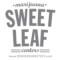 Sweet Leaf – Evans