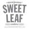 Sweet Leaf – Tejon